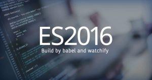Babel と watchify で ES2016 のビルド環境を作る