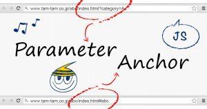 JavaScriptでURLのパラメータやアンカーを判断して処理を変更する方法