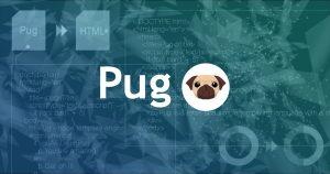 Pug(Jade)で効率的なマークアップ環境を作る