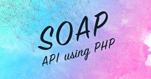 SOAP API を PHPで叩く