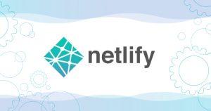 Netlify で gulp のビルドを自動化して、静的サイトを公開するまで